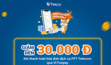Chương trình ưu đãi tháng 9: Cùng Foxpay thanh toán an toàn - Săn ngàn ưu đãi